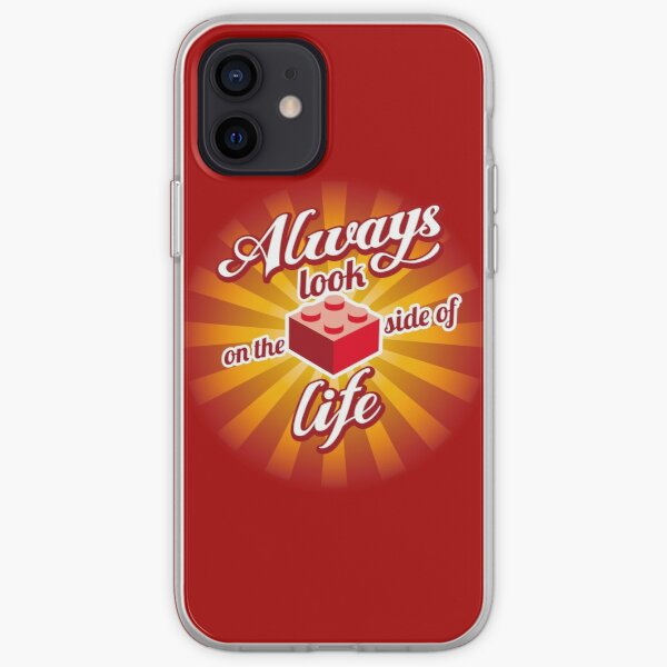 Always look on the brick side of life iPhone Soft Case