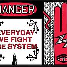 Everyday We Fight the System HiiiPower by Wii Mi