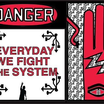 Everyday We Fight the System HiiiPower by SDParty