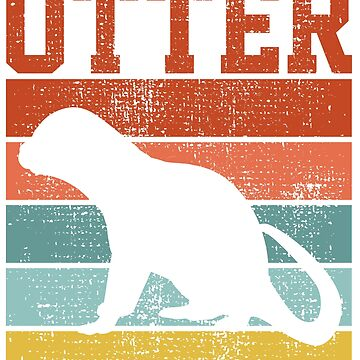 OTTER VINTAGE by 4tomic