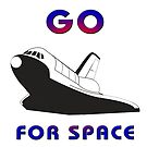 Go For Space Slogan with Space Shuttle by Jim Plaxco