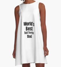 Vestido acampanado Bull Terrier Dad Dog Lover World's Best Funny Gift Idea For My Pet Owner