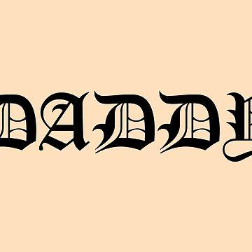 DADDY Tattoo (Lil Peep) by fandemonium