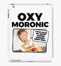 Oxymoronic I'm so glad my heart bypass surgery went well iPad Case/Skin