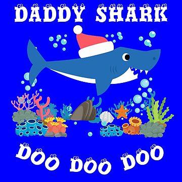 XMAS Edition - Daddy Shark Doo Doo Doo by prory30