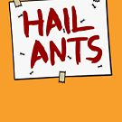 HAIL ANTS - [Roufxis-RB] by RoufXis