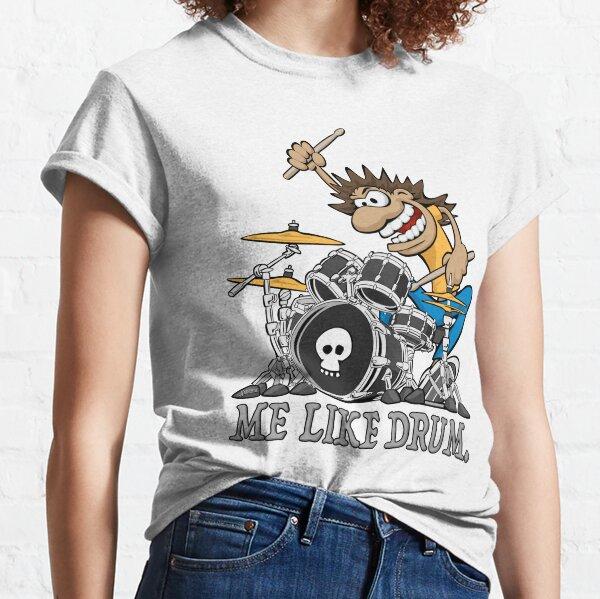 Me Like Drum. Wild Drummer Cartoon Illustration Classic T-Shirt