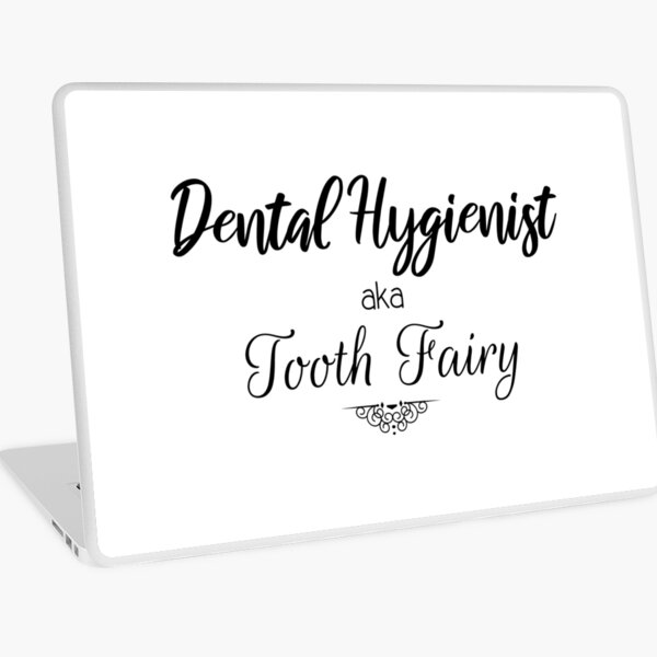 Dental Hygienist aka Tooth Fairy  Laptop Skin