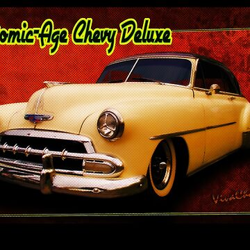 Atomic-Age Chevy Deluxe by ChasSinklier