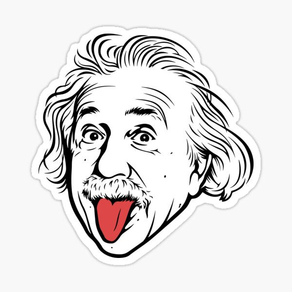 Albert Einstein Artwork With his famous photo showing tongue, Tshirts, Prints, Posters, Bags Sticker