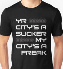 Yr City's A Sucker - LCD Soundsystem Unisex T-Shirt