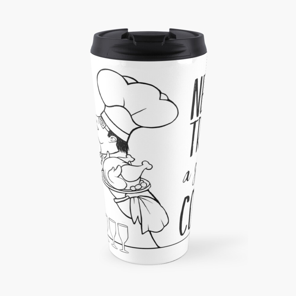 Just Add Colour - Never Trust a Skinny Cook Travel Mug