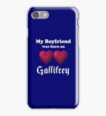 My Boyfriend was Born on Gallifrey iPhone Case/Skin
