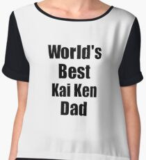 Kai Ken Dad Dog Lover World's Best Funny Gift Idea For My Pet Owner Chiffon Top