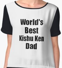 Kishu Ken Dad Dog Lover World's Best Funny Gift Idea For My Pet Owner Chiffon Top