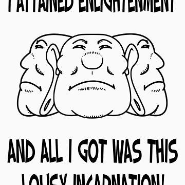 Lousy Incarnation by buddhabubba