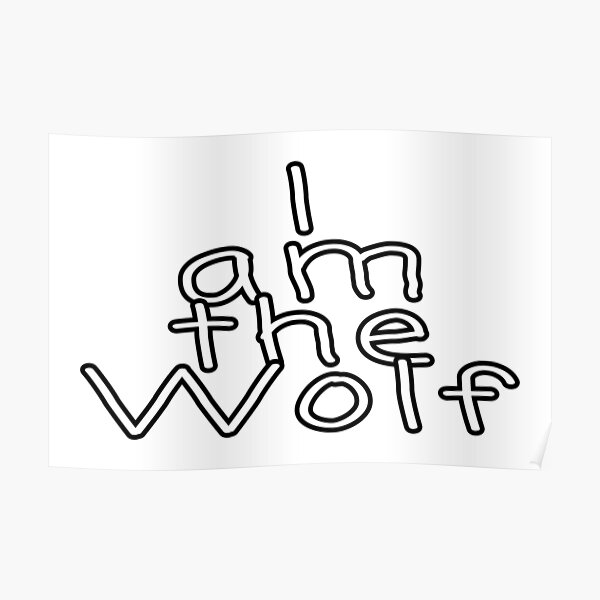 I am the Wolf  Poster