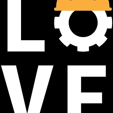 Love Civil Engineer Wife Girlfriend Gift T-shirt by zcecmza