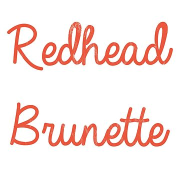 Bestie Shirt Every Redhead Needs A Brunette BFF Friend Heart by noirty