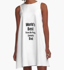 Perro De Presa Canario Dad Dog Lover World's Best Funny Gift Idea For My Pet Owner A-Line Dress