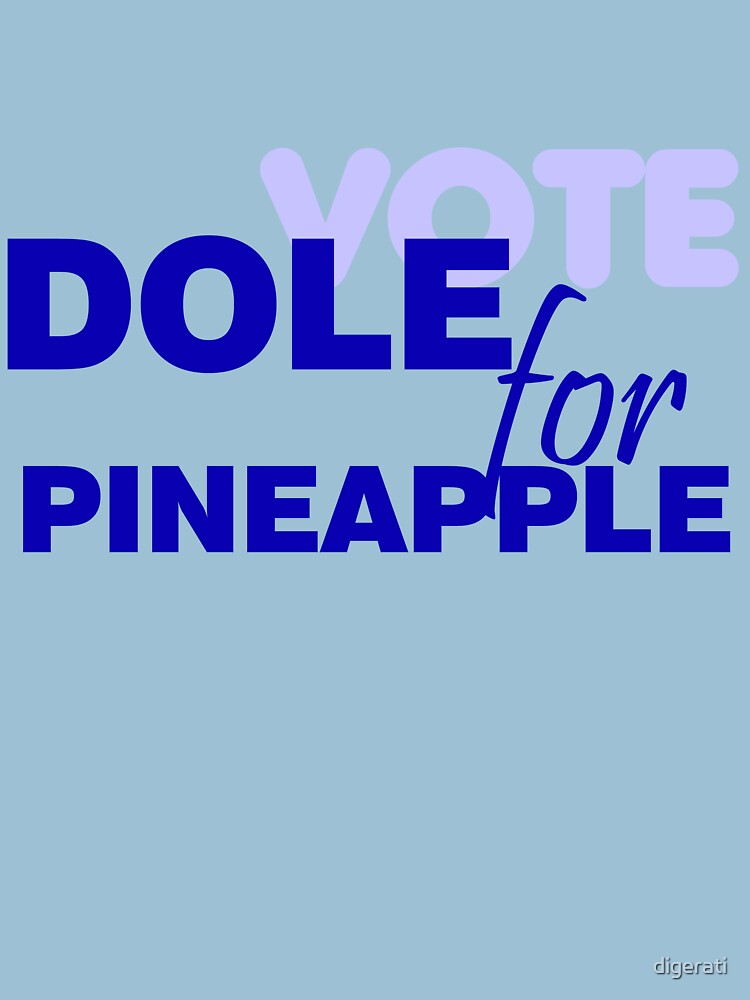 Dole for Pineapple by digerati
