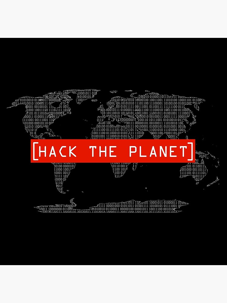 Hack The Planet - Hacker T-Shirt by querblick