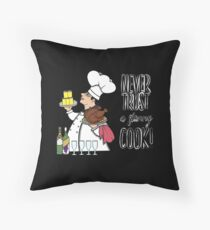 Never Trust a Skinny Cook,  Throw Pillow