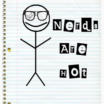 Nerds Are Hot by PrettyNickie