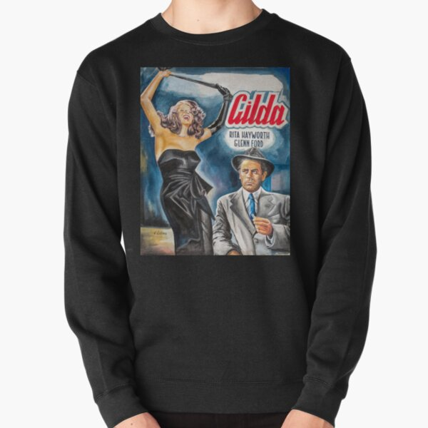 Gilda, Rita Hayworth painting movie art poster Pullover Sweatshirt