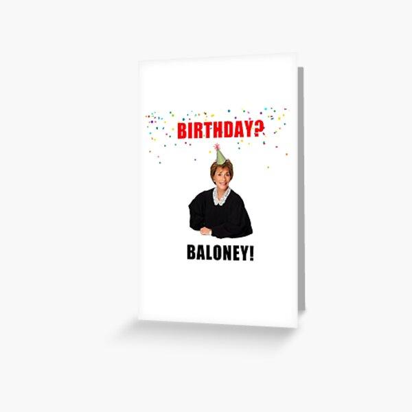 Judge Judy, Birthday card, Cool mugs, Sticker packs, Baloney, Gifts, Presents, ideas, quotes, memes, good vibes, jokes Greeting Card