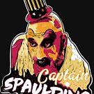 Captain Spaulding by frajtgorski