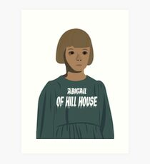 Abigail of hill house! Art Print