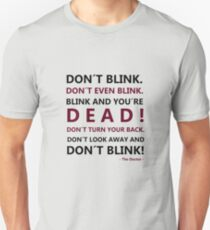 DON´T BLINK Unisex T-Shirt