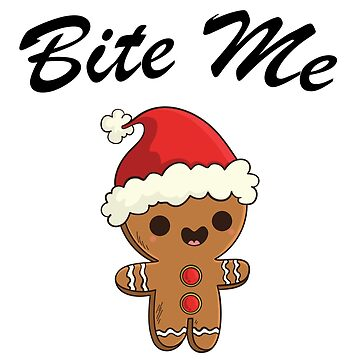 Gingerbread Man Bite Me Humorous Christmas Holiday Black by grouppixel
