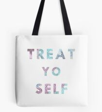 Treat. Yo. Self. Tote Bag