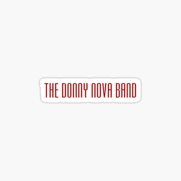 The Donny Nova Band Sticker