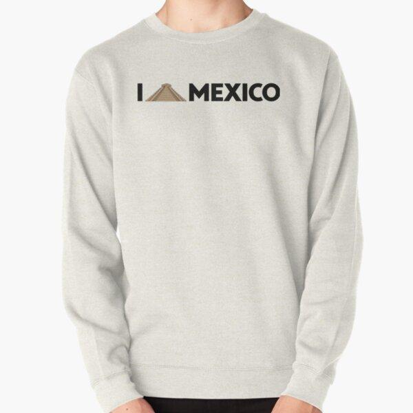 I love Mexico - Chichen Pullover Sweatshirt