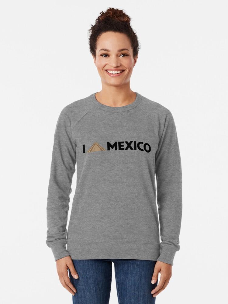 Alternate view of I love Mexico - Chichen Lightweight Sweatshirt