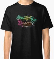 Beautifully Biracial Classic T-Shirt
