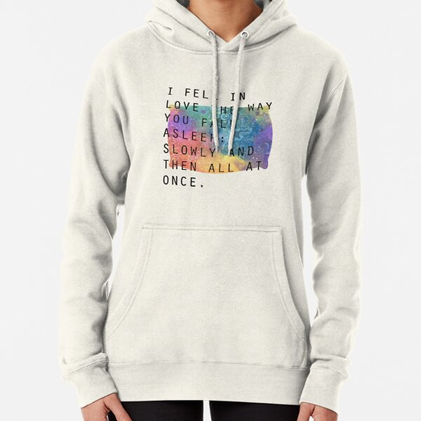 Slowly, and then all at once. Pullover Hoodie