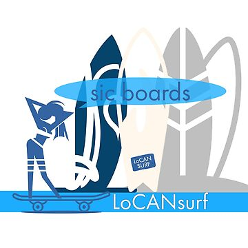 sic boards | LoCANsurf by Locan