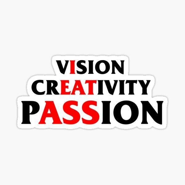 vIsion crEATivity pASSion Sticker