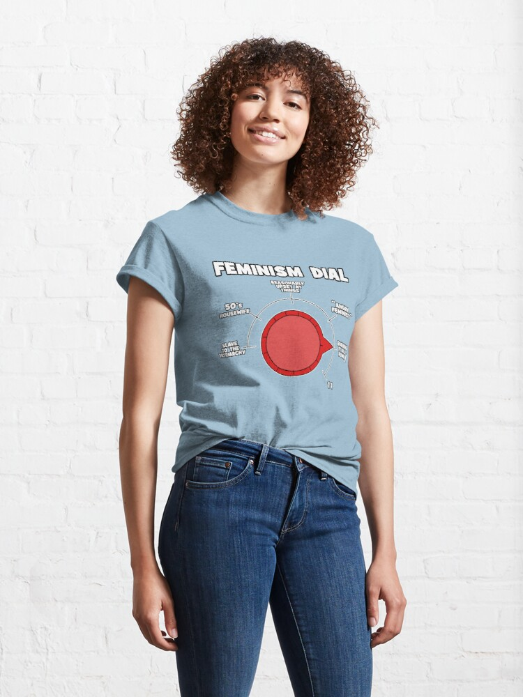 Alternate view of Raging Feminist Dial Ready For Protesting! Classic T-Shirt