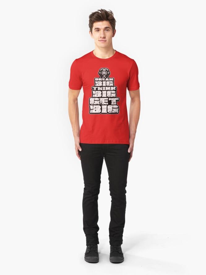 Alternate view of Dream BIG, Think BIG, Get BIG Slim Fit T-Shirt