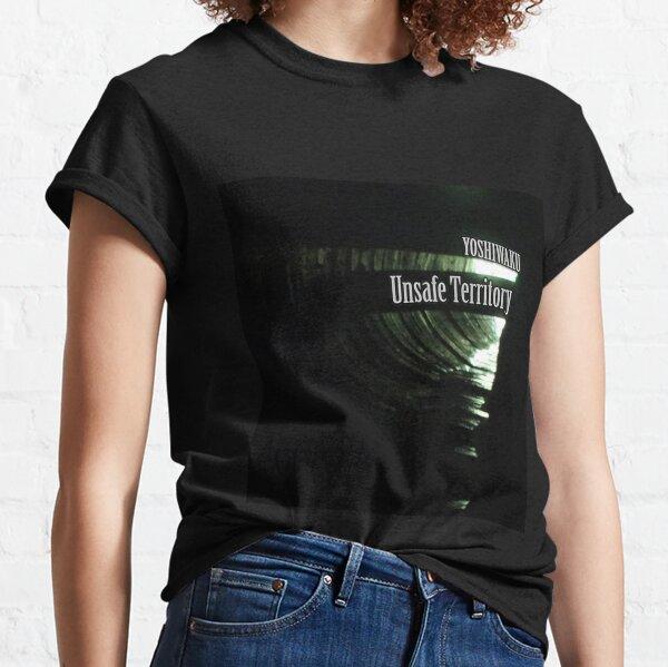 Unsafe Territory by Yoshiwaku Classic T-Shirt