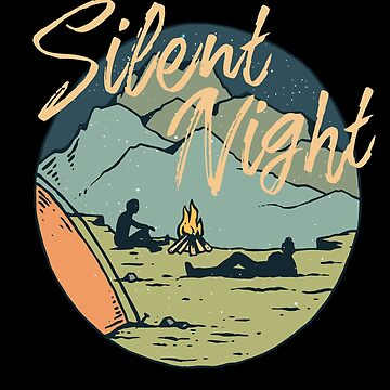 """Silent Night"" Campfire | Tshirt & Gift by Legendemax"
