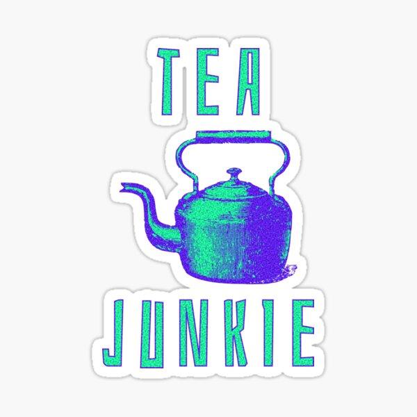 Tea Junkie Sticker