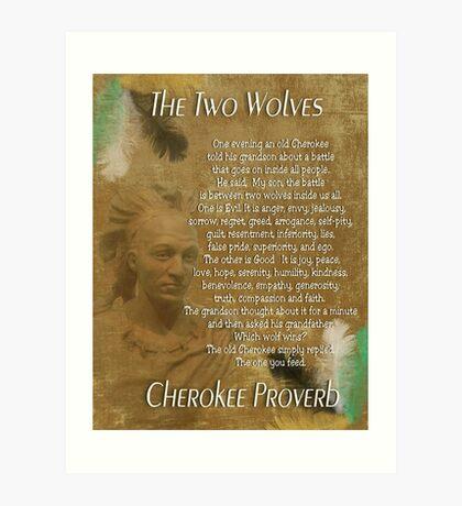 Die zwei Wölfe, Cherokee-Sprichwort Kunstdruck