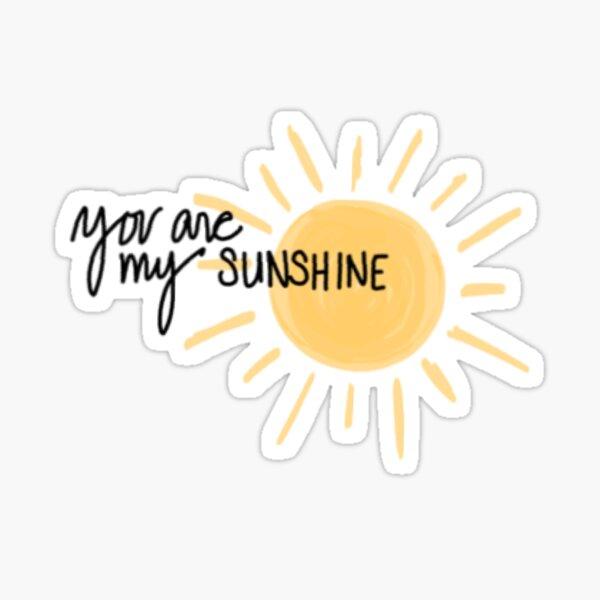 Yellow You Are My Sunshine Sticker