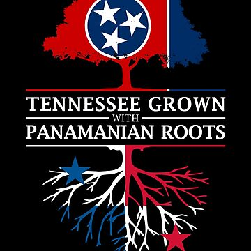 Tennessee Grown with Panamanian Roots Panama Design by ockshirts